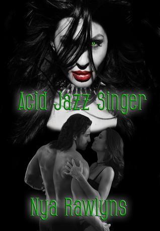 Acid Jazz Singer Hunger Hurts 1 By Nya Rawlyns