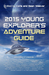2015 Young Explorer's Adventure Guide