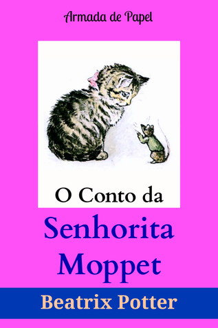 O Conto da Senhorita Moppet