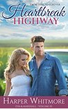 Heartbreak Highway (From Here to Forever, #3)