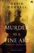 Murder as a Fine Art by David Morrell
