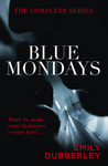 Blue Mondays: The Complete Series