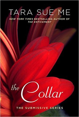 The Collar (Submissive, #6)