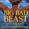 Big Bad Beast by Shelly Laurenston