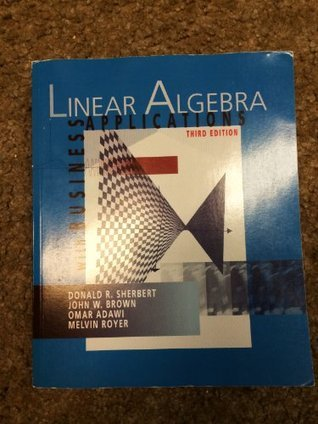 Linear Algebra with Business Applications
