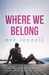 Where We Belong by Eve Connell