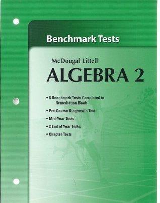 Holt McDougal Larson Algebra 2: Benchmark Tests Algebra 2