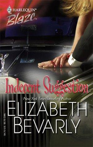 Indecent Suggestion by Elizabeth Bevarly
