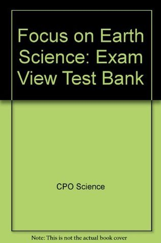 Focus on Earth Science: Exam View Test Bank