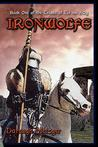 Ironwolfe: Book One of the Triads of Tir Na N'Og
