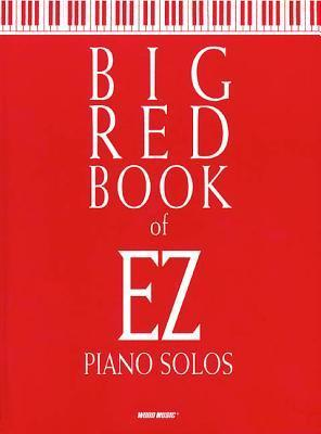 Big Red Book of EZ Piano Solos