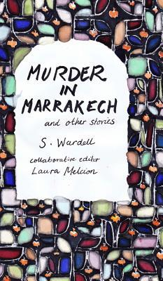 Murder in Marrakech and Other Stories