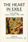 The Heart In Exile: South African Poetry In English, 1990-1995