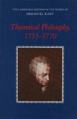 Theoretical Philosophy, 1755 1770