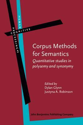 Corpus Methods for Semantics: Quantitative Studies in Polysemy and Synonymy