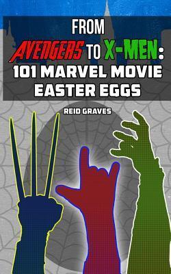 From Avengers to X-Men: 101 Marvel Movie Easter Eggs