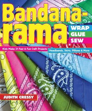 bandana-rama-wrap-glue-sew-kids-make-21-fast-fun-craft-projects-headbands-skirts-pillows-more