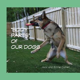 Body Parts of Our Dogs