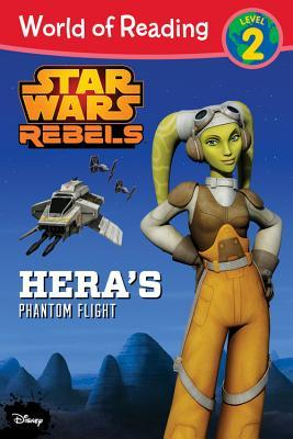 Star Wars Rebels: Hera's Phantom Flight (World of Reading: Level 2)