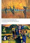 Expressionism in Germany and France: From Van Gogh to Kandinsky French Edition