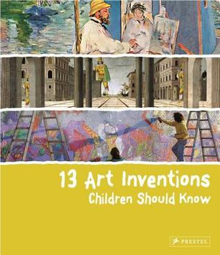 13 Art Inventions Children Should Know por Florian Heine