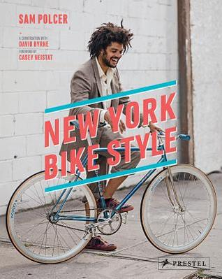 Ebook New York Bike Style by Sam Polcer TXT!