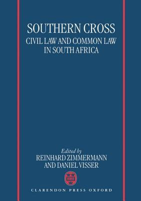 Southern Cross: Civil Law and Common Law in South Africa