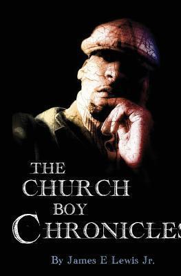 The Church Boy Chronicles