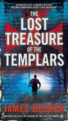 The Lost Treasure of the Templars (The Lost Treasure of the Templars #1)