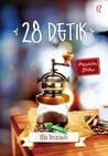 28 Detik by Ifa Inziati