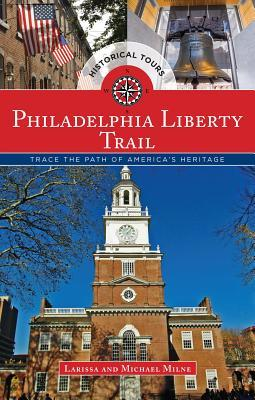 philadelphia-liberty-trail-trace-the-path-of-american-history