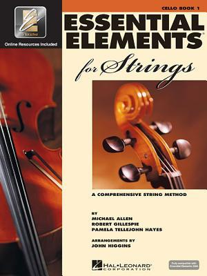 Essential Elements 2000 for Strings: Cello, Book 1: A Comprehensive String Method by Michael Allen