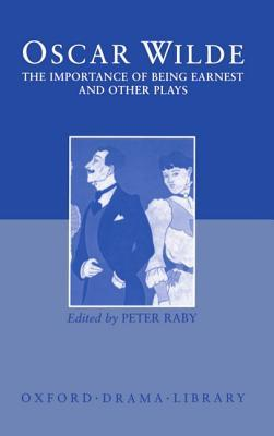 Ebook The Importance of Being Earnest and Other Plays by Oscar Wilde read!