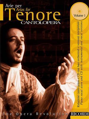 Arias for Tenor, Volume 1: The Opera Revolution