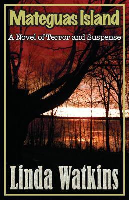 Mateguas Island: A Novel of Horror and Suspense