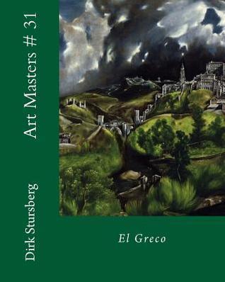 Art Masters # 31: El Greco