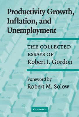 productivity growth inflation and unemployment the collected  10045481