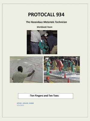Protocall 934 Hazardous Materials Technician: Ten Fingers and Ten Toes