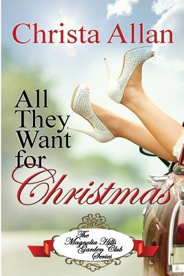 All They Want for Christmas por Christa Allan 978-0692356791 MOBI EPUB
