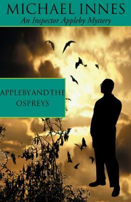 Appleby And The Ospreys (Sir John Appleby, #36)