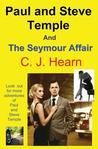 Paul and Steve Temple and the Seymour Affair