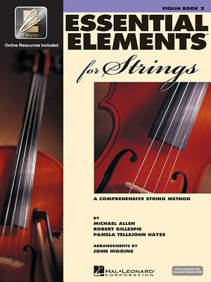 Essential Elements for Strings - Book 2 with Eei: Violin by Michael Allen