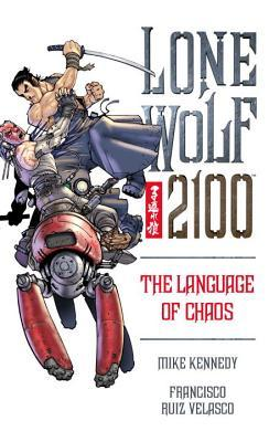 Lone Wolf 2100 Volume 2: The Language of Chaos (Lone Wolf 2100 (Graphic Novels))
