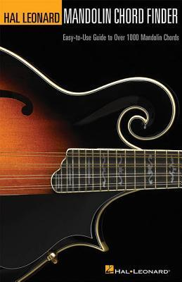 Mandolin Chord Finder: Easy-To-Use Guide to Over 1,000 Mandolin Chords