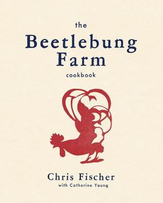 The Beetlebung Farm Cookbook: A Year of Cooking on Martha's Vineyard