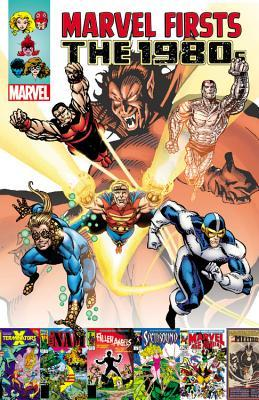 Marvel Firsts: The 1980s Volume 3