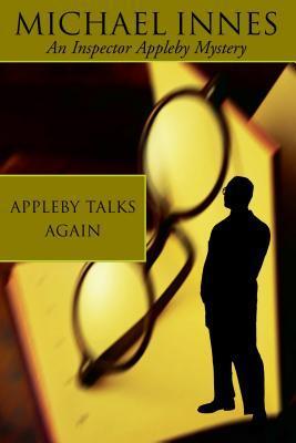 Appleby Talks Again (Sir John Appleby, #15)