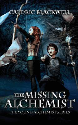 The Missing Alchemist (The Young Alchemist, #1)