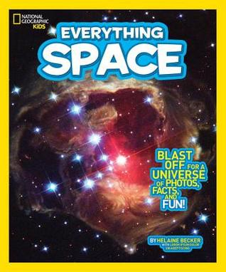 Everything Space: Blast Off for a Universe of Photos, Facts, and Fun!(Everything)