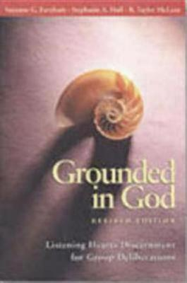 Grounded in God by Suzanne G. Farnham